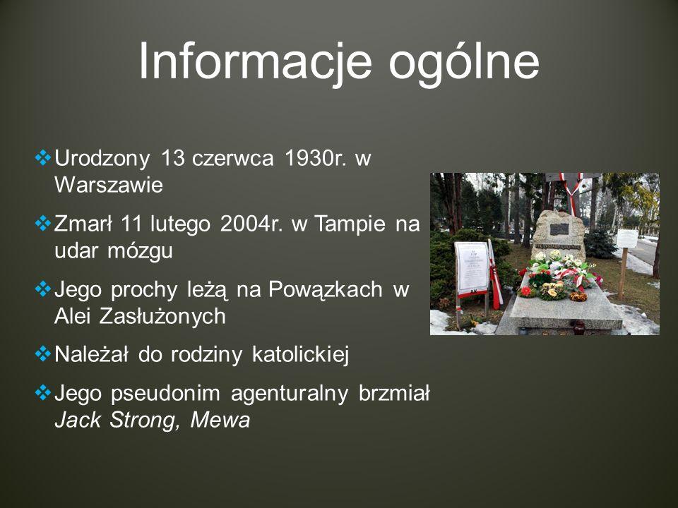 Informacje ogólne Urodzony 13 czerwca 1930r. w Warszawie