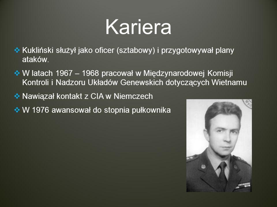 Kariera Kukliński służył jako oficer (sztabowy) i przygotowywał plany ataków.