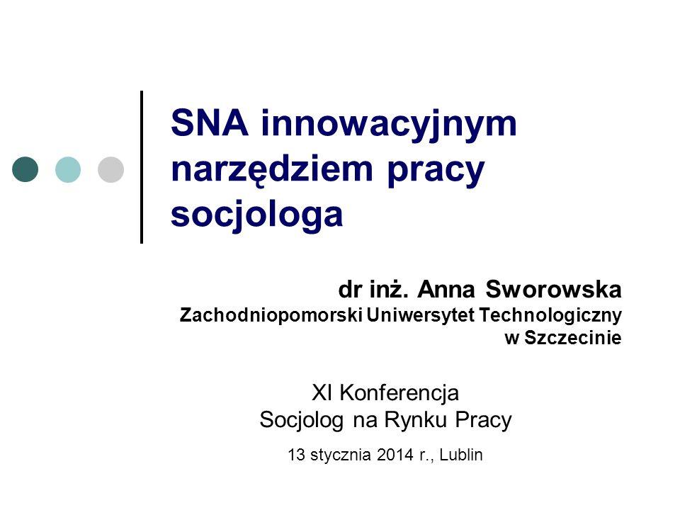 SNA innowacyjnym narzędziem pracy socjologa