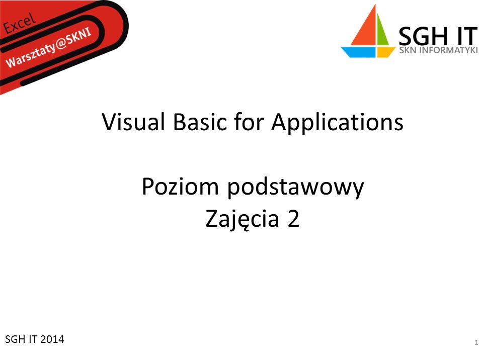 Visual Basic for Applications Poziom podstawowy Zajęcia 2