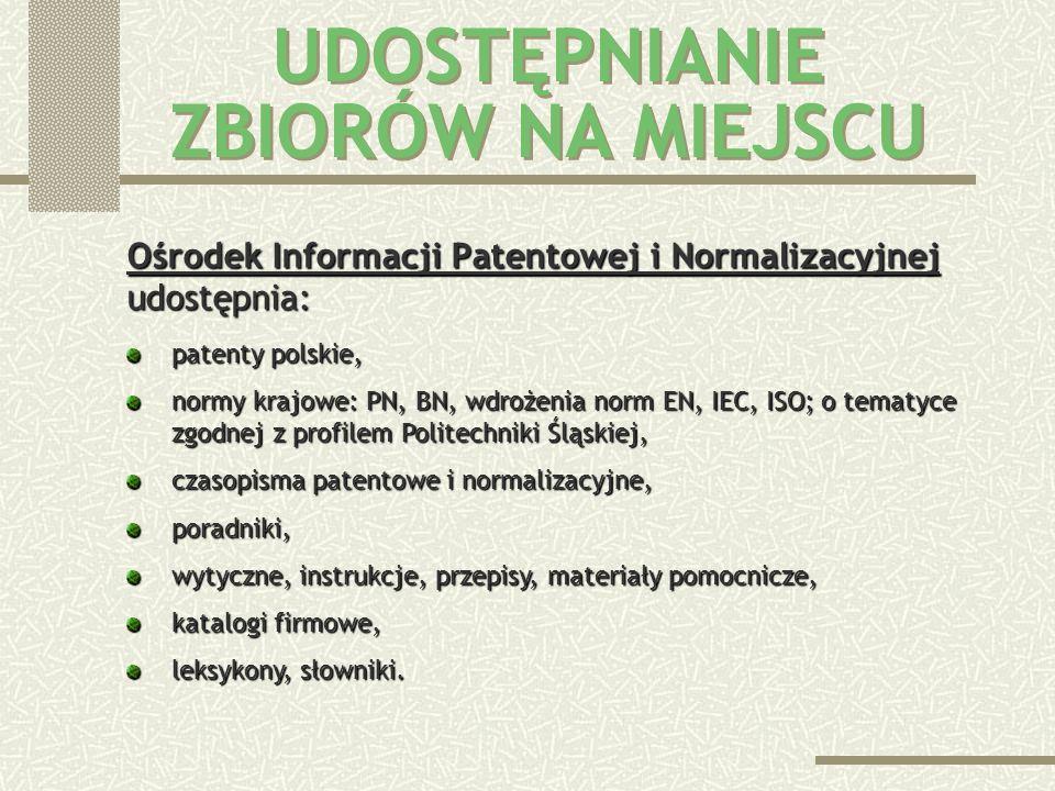 Ośrodek Informacji Patentowej i Normalizacyjnej udostępnia: