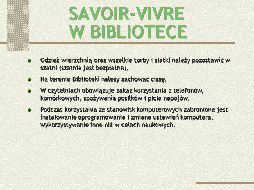 SAVOIR-VIVRE W BIBLIOTECE