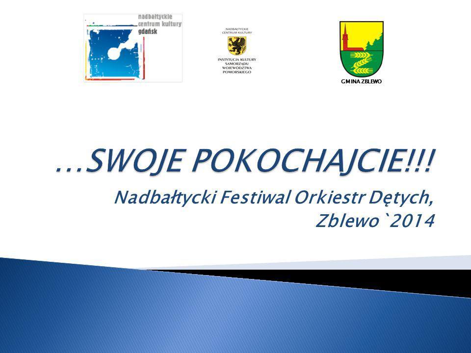 Nadbałtycki Festiwal Orkiestr Dętych, Zblewo`2014