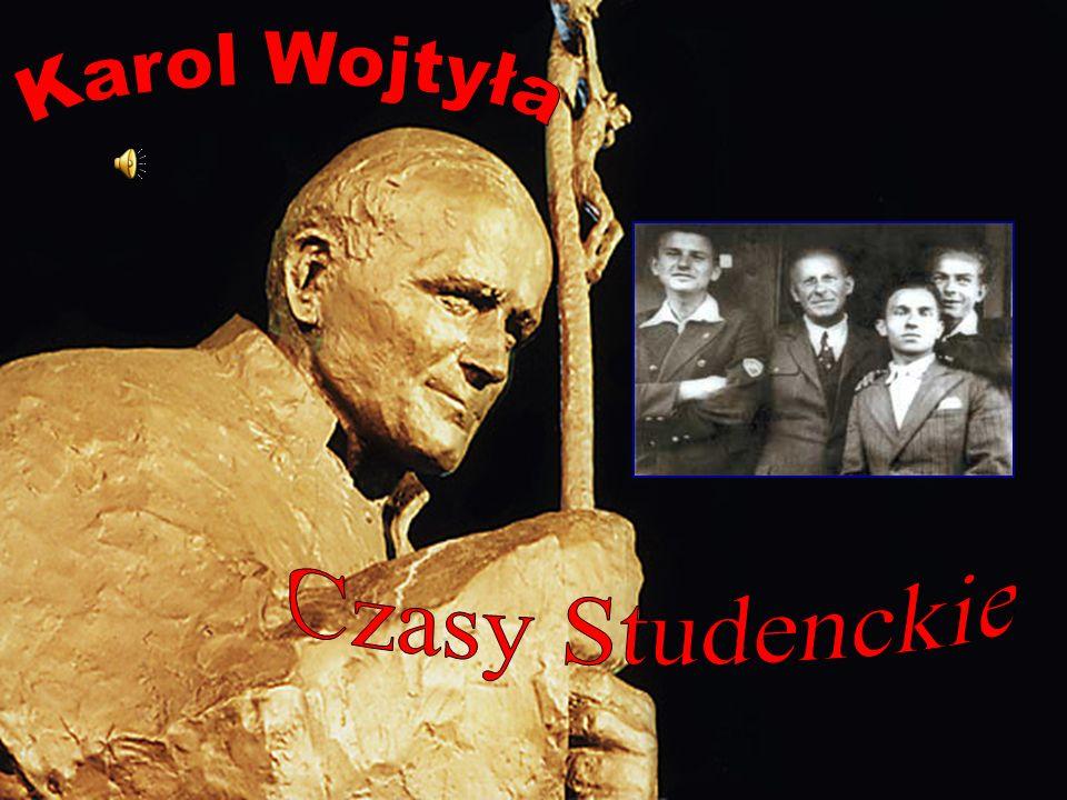 Karol Wojtyła Czasy Studenckie
