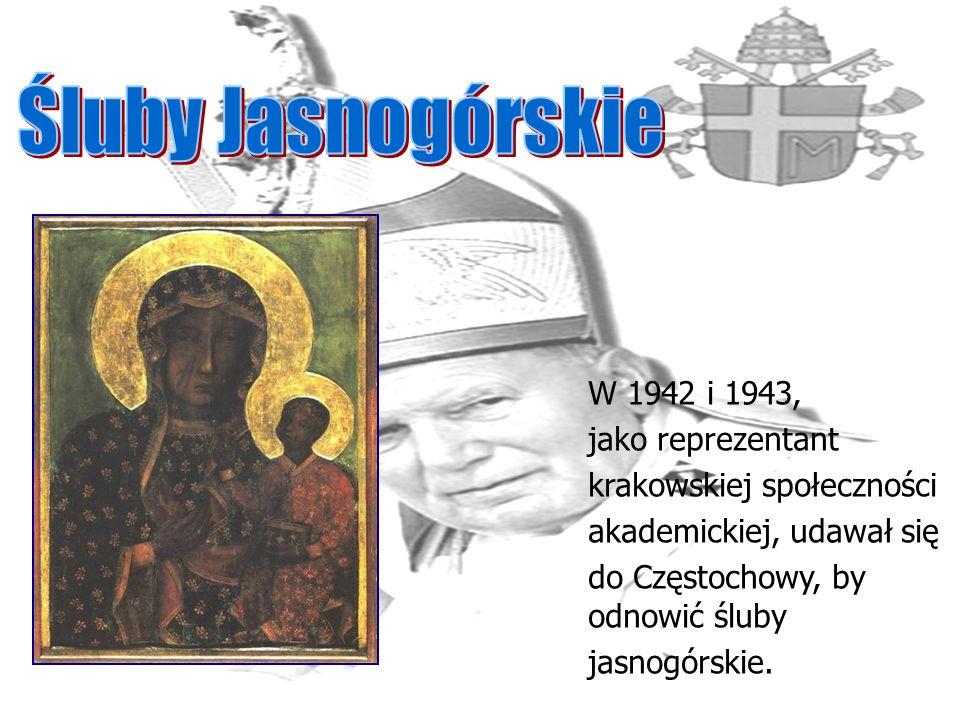Śluby Jasnogórskie W 1942 i 1943, jako reprezentant