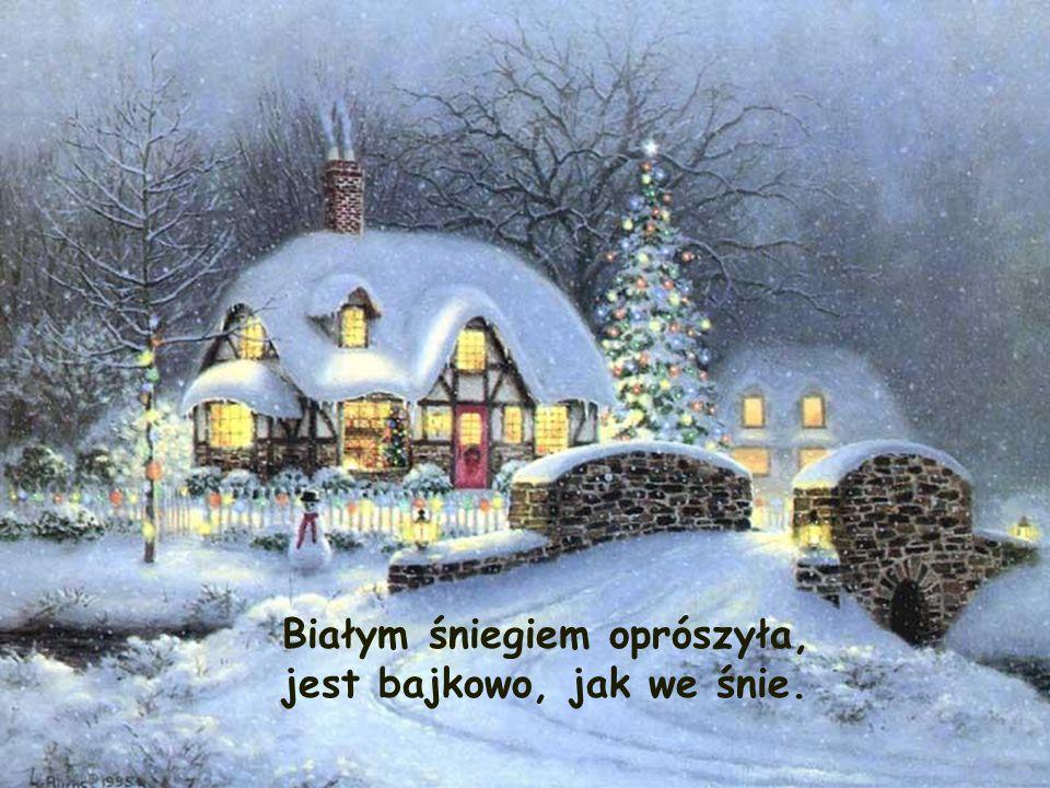 Białym śniegiem oprószyła,