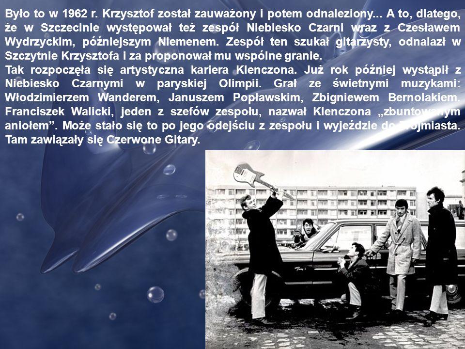 Było to w 1962 r. Krzysztof został zauważony i potem odnaleziony