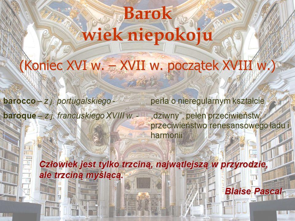 (Koniec XVI w. – XVII w. początek XVIII w.)