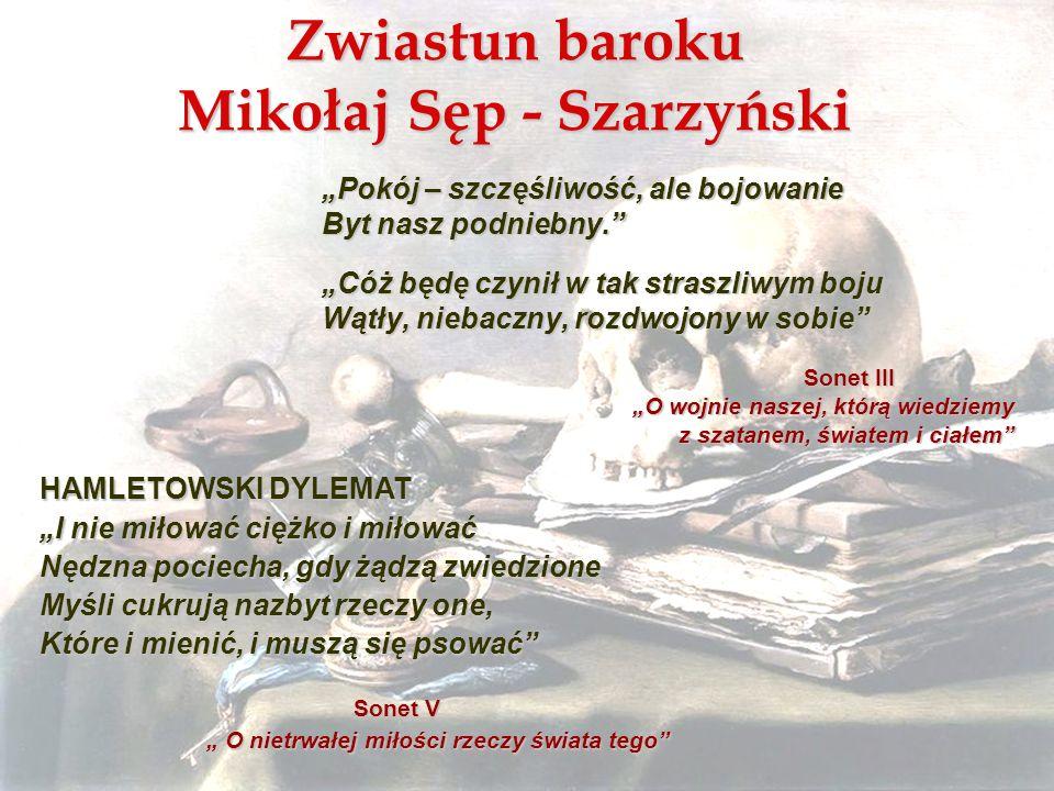 Zwiastun baroku Mikołaj Sęp - Szarzyński