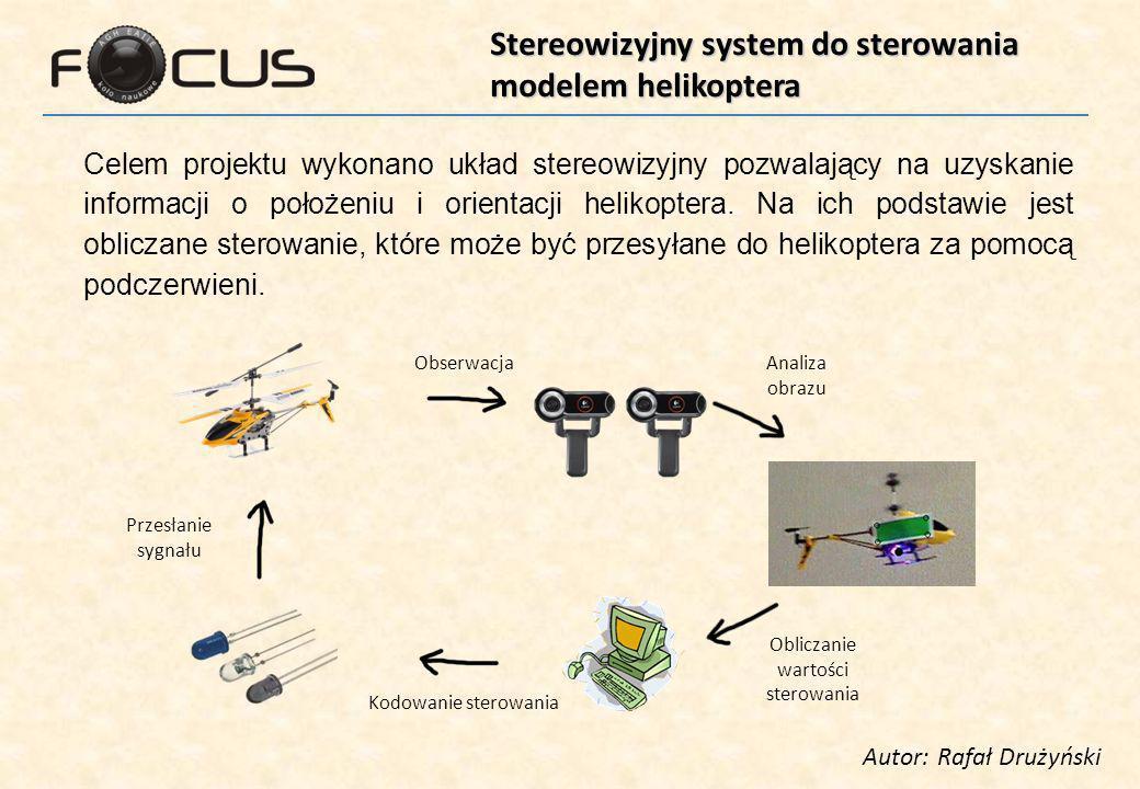 Stereowizyjny system do sterowania modelem helikoptera