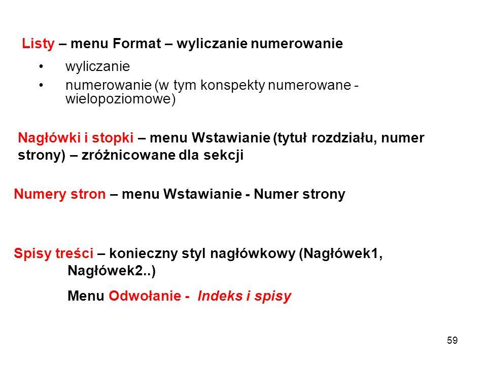 Listy – menu Format – wyliczanie numerowanie