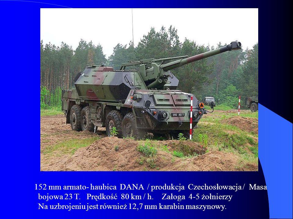 152 mm armato- haubica DANA / produkcja Czechosłowacja / Masa