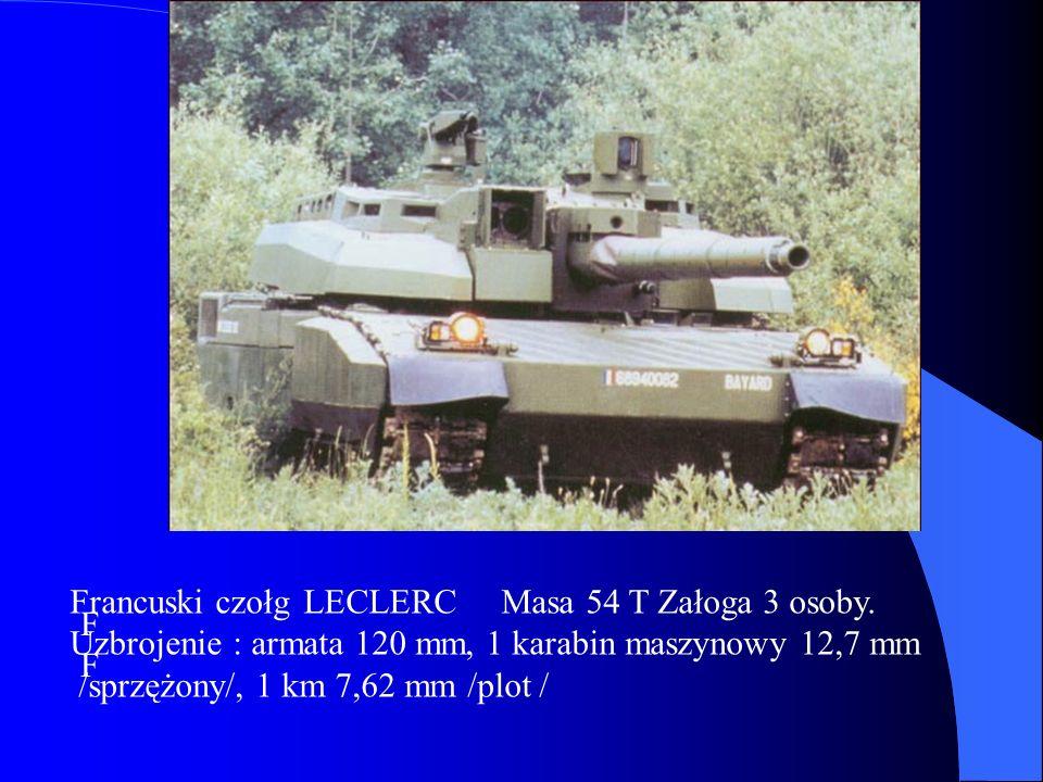 Francuski czołg LECLERC Masa 54 T Załoga 3 osoby.