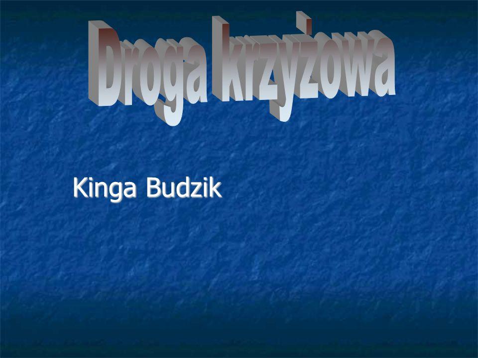 Droga krzyżowa Kinga Budzik