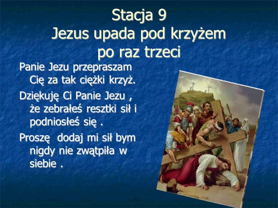 Stacja 9 Jezus upada pod krzyżem po raz trzeci