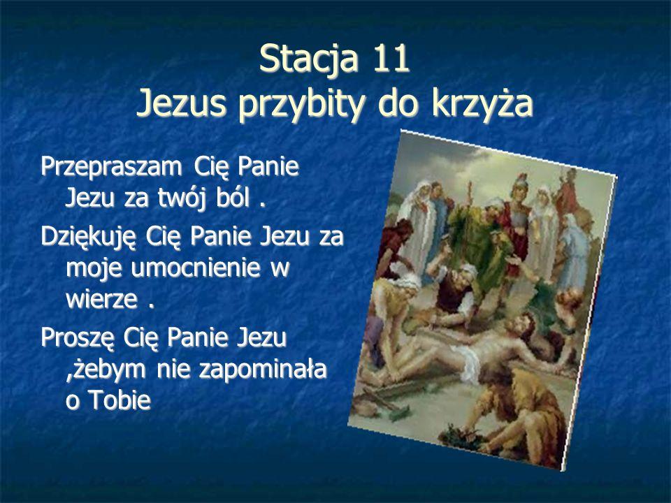 Stacja 11 Jezus przybity do krzyża