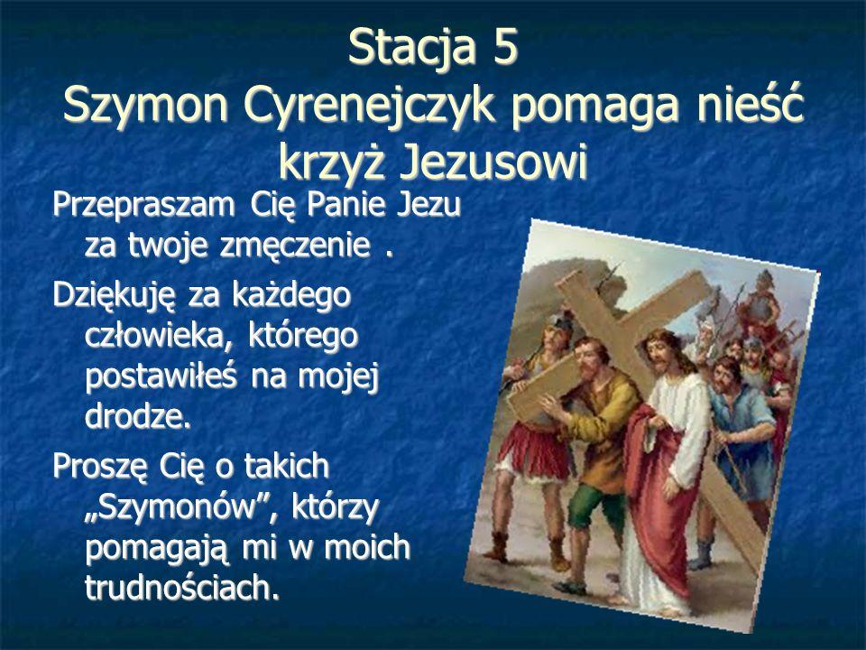Stacja 5 Szymon Cyrenejczyk pomaga nieść krzyż Jezusowi