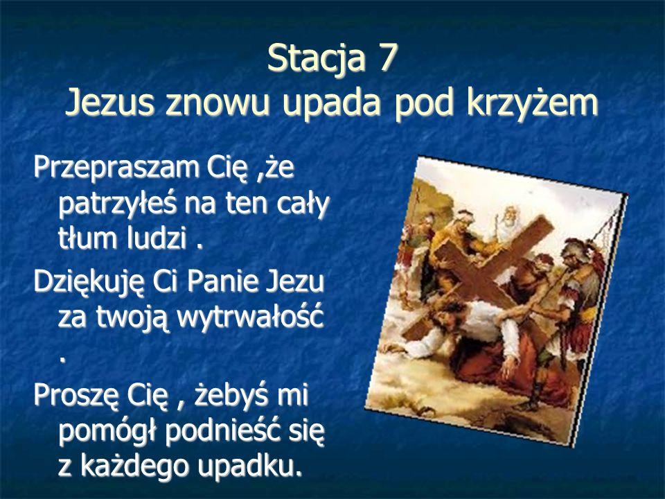 Stacja 7 Jezus znowu upada pod krzyżem