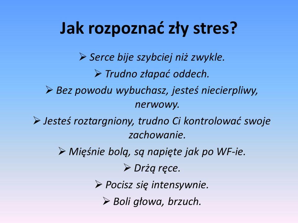 Jak rozpoznać zły stres