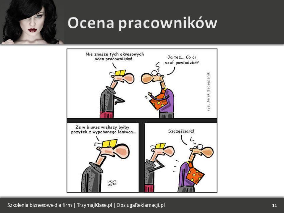Ocena pracowników Szkolenia biznesowe dla firm | TrzymajKlase.pl | ObslugaReklamacji.pl