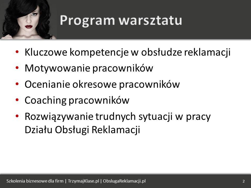 Program warsztatu Kluczowe kompetencje w obsłudze reklamacji