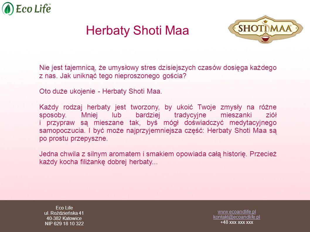 Herbaty Shoti Maa Nie jest tajemnicą, że umysłowy stres dzisiejszych czasów dosięga każdego z nas. Jak uniknąć tego nieproszonego gościa