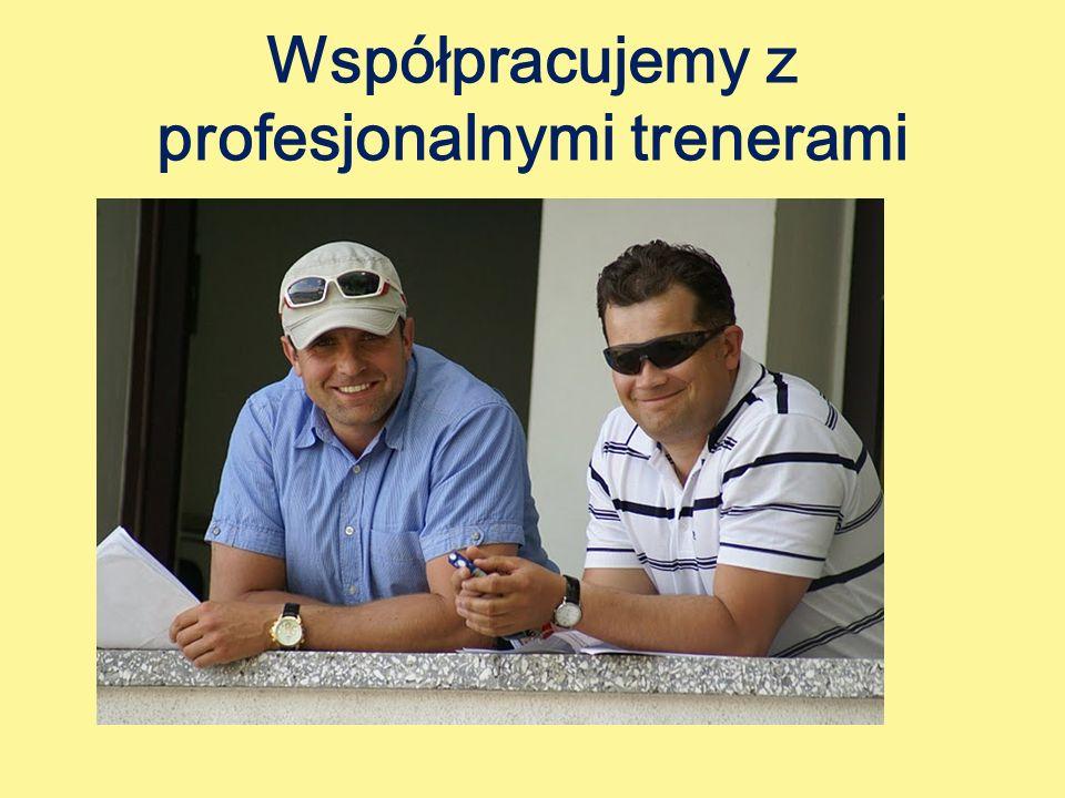 Współpracujemy z profesjonalnymi trenerami