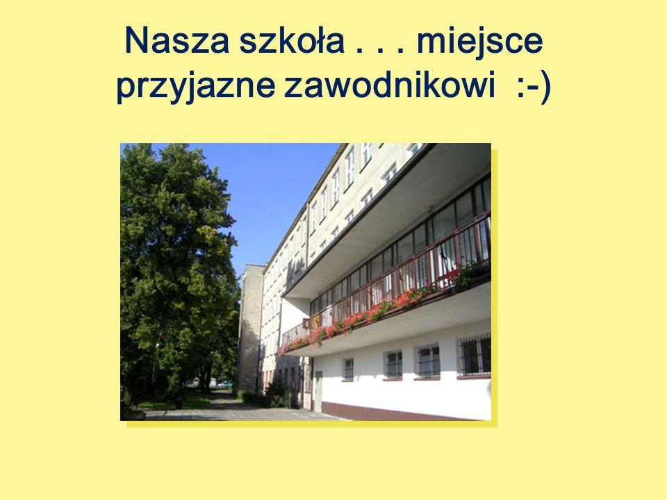 Nasza szkoła . . . miejsce przyjazne zawodnikowi :-)