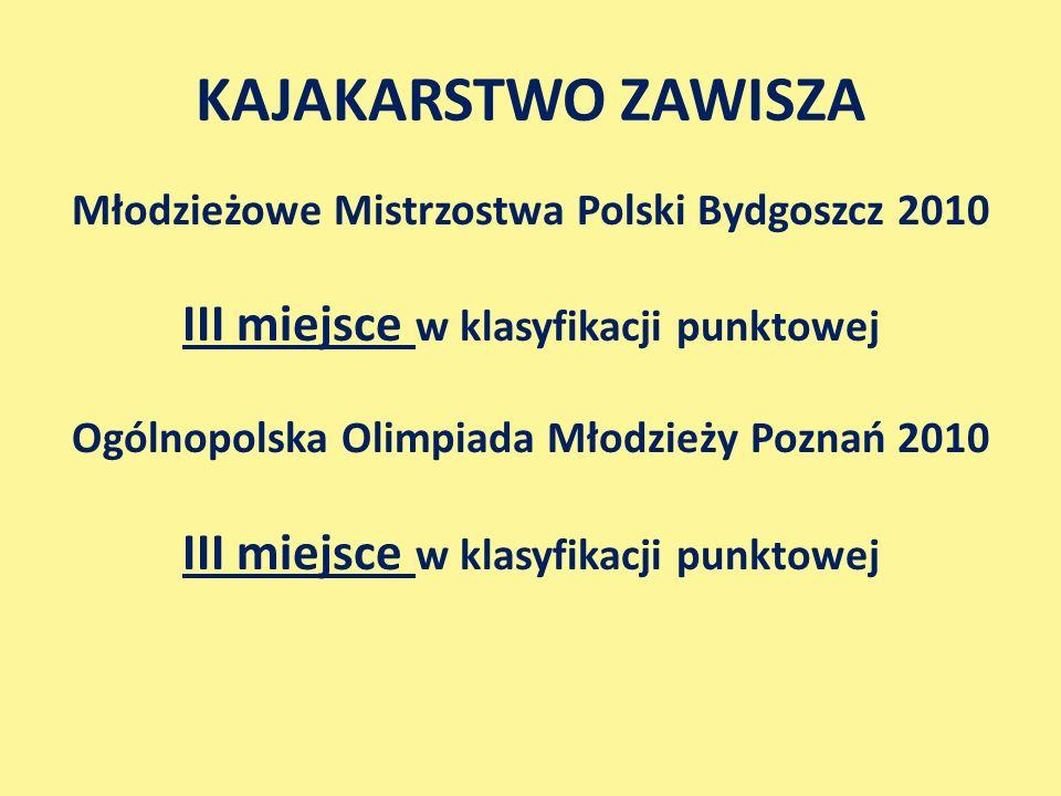 KAJAKARSTWO ZAWISZA III miejsce w klasyfikacji punktowej