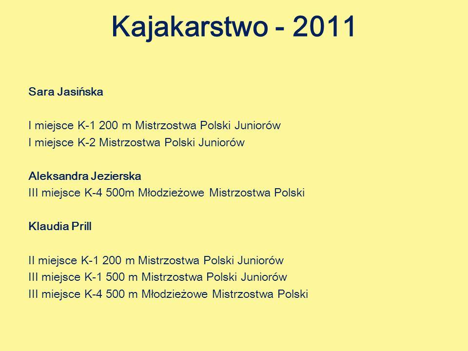 Kajakarstwo - 2011 Sara Jasińska