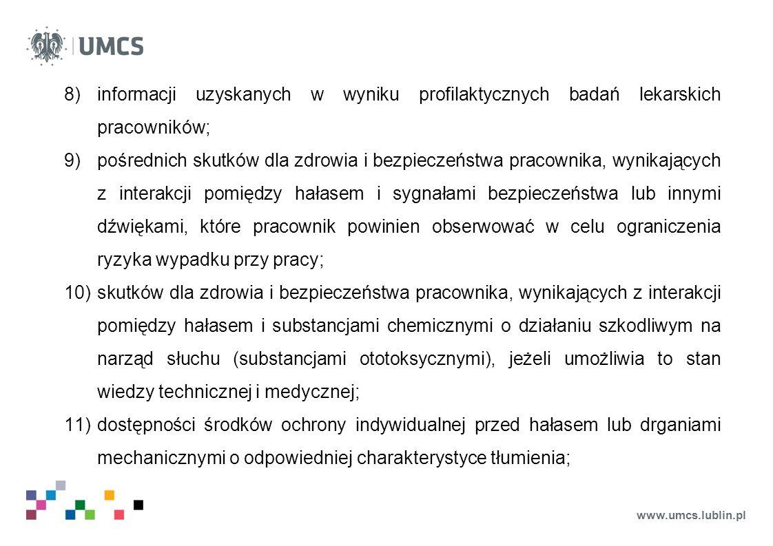 informacji uzyskanych w wyniku profilaktycznych badań lekarskich pracowników;