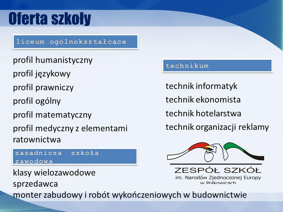 Oferta szkoły profil humanistyczny profil językowy profil prawniczy