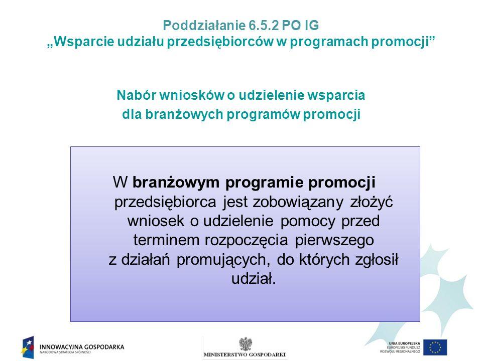 Nabór wniosków o udzielenie wsparcia dla branżowych programów promocji