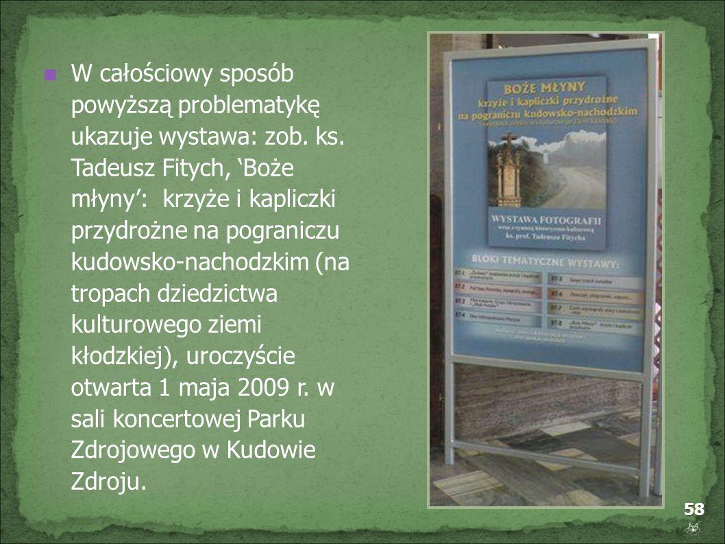 W całościowy sposób powyższą problematykę ukazuje wystawa: zob. ks