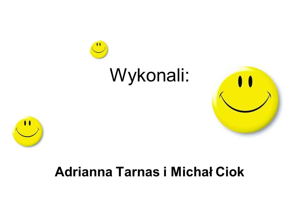 Adrianna Tarnas i Michał Ciok