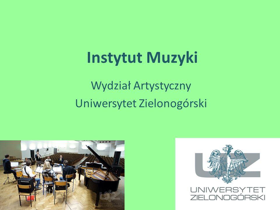 Wydział Artystyczny Uniwersytet Zielonogórski