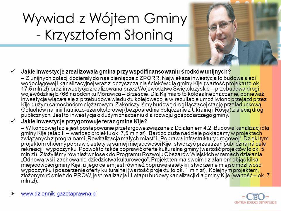 Wywiad z Wójtem Gminy - Krzysztofem Słoniną