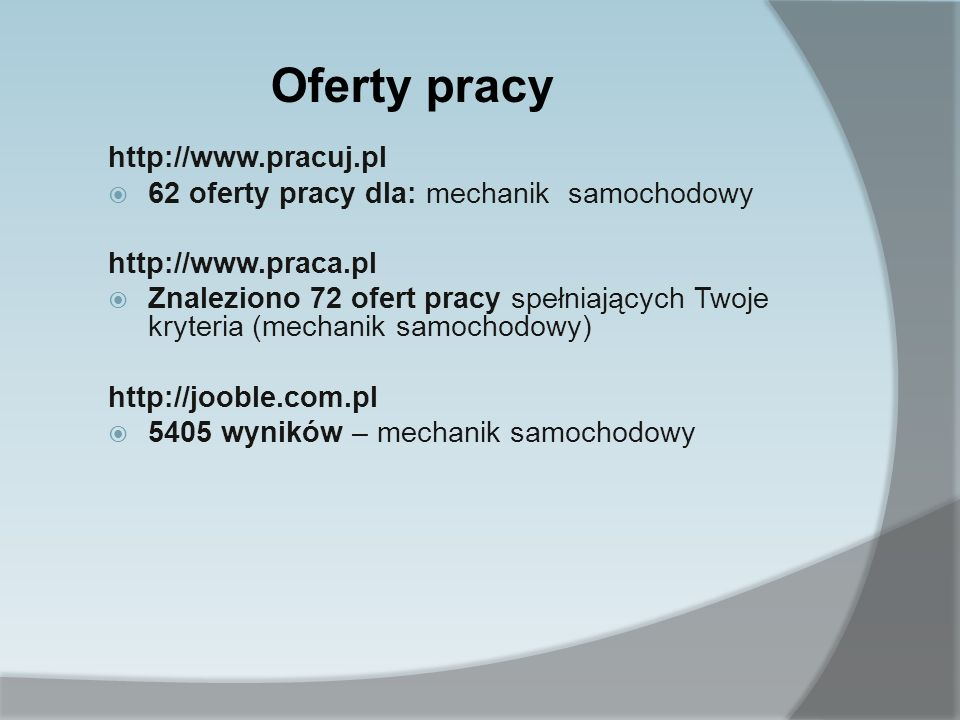 Oferty pracy http://www.pracuj.pl