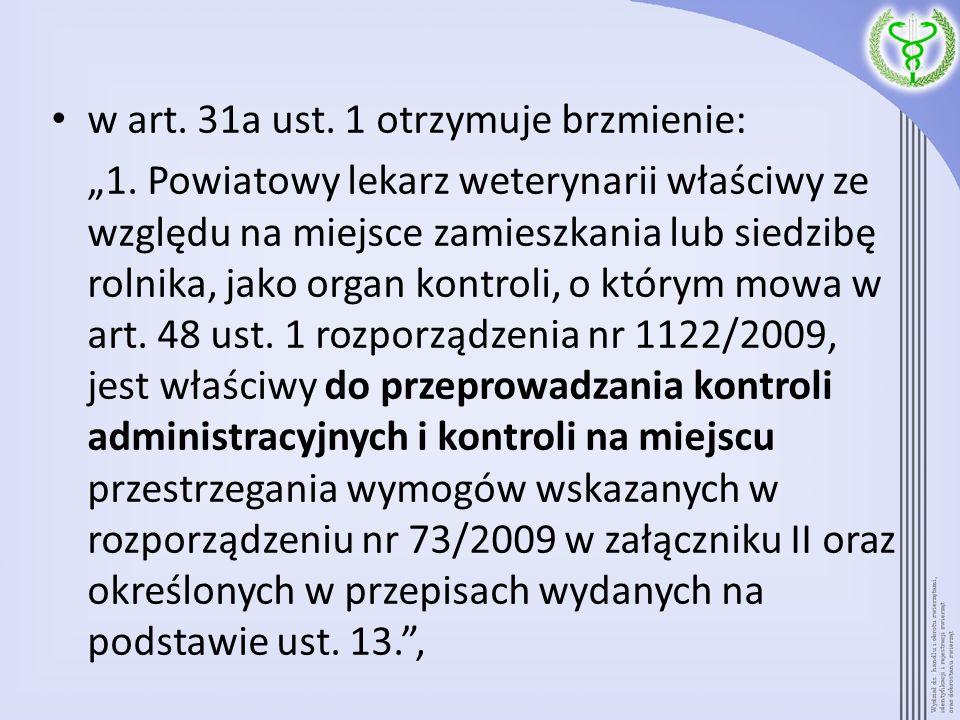 w art. 31a ust. 1 otrzymuje brzmienie: