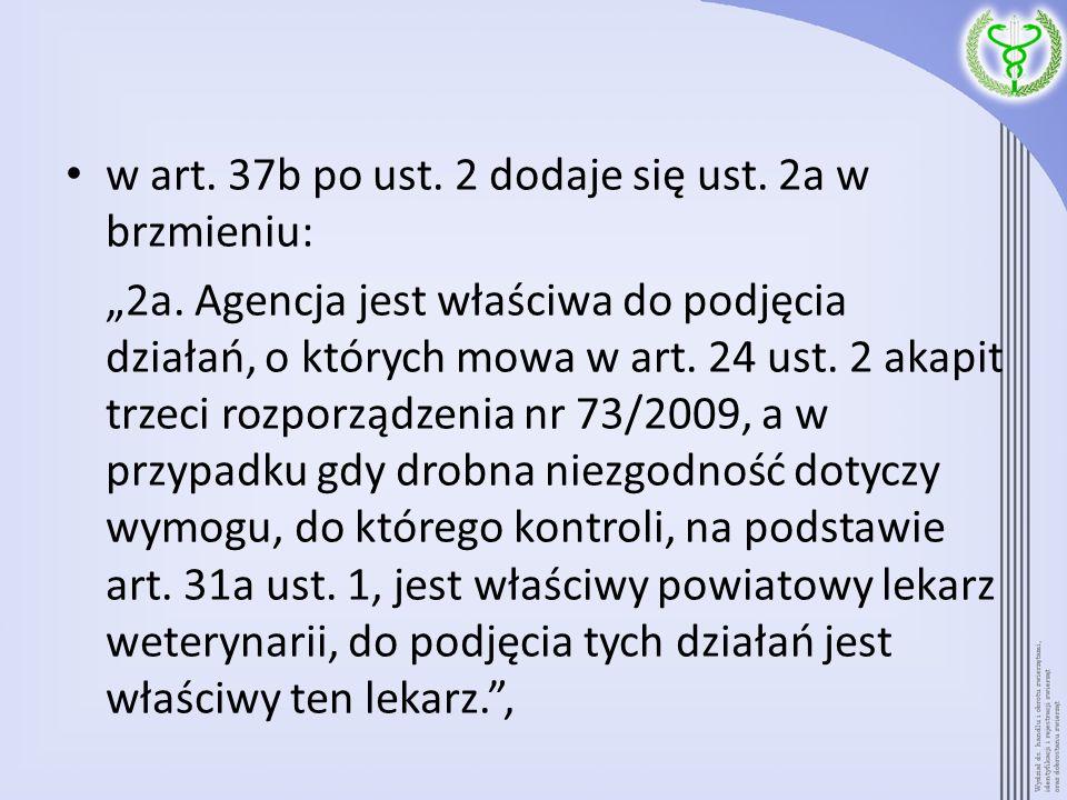 w art. 37b po ust. 2 dodaje się ust. 2a w brzmieniu: