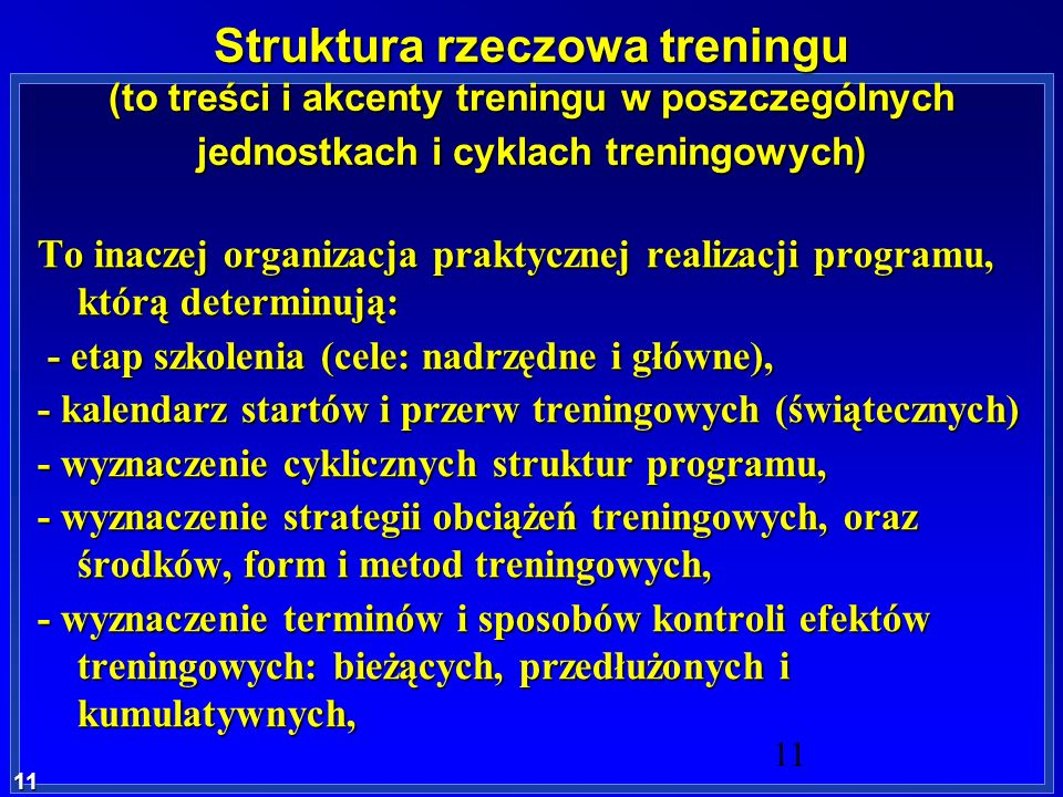 Struktura rzeczowa treningu (to treści i akcenty treningu w poszczególnych jednostkach i cyklach treningowych)