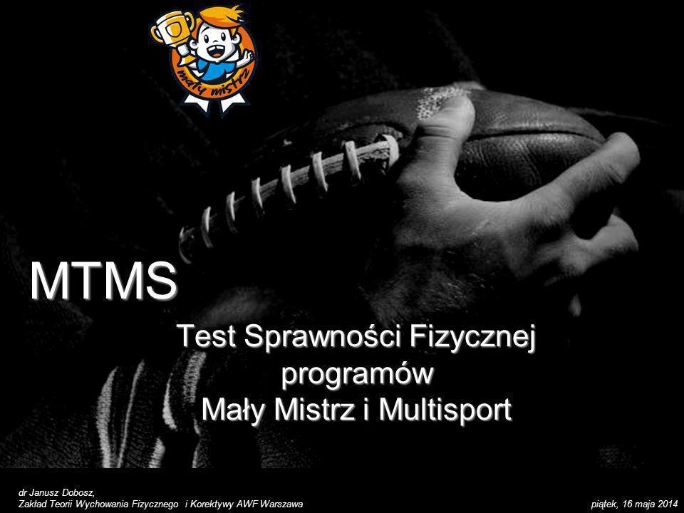 Test Sprawności Fizycznej programów Mały Mistrz i Multisport