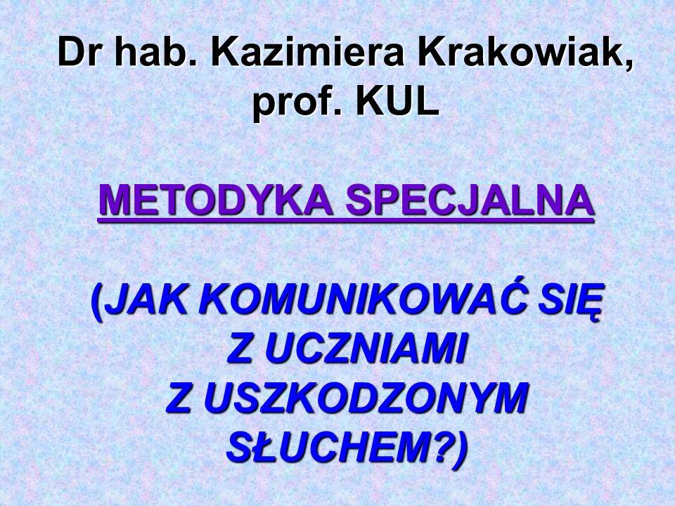 Dr hab. Kazimiera Krakowiak, prof