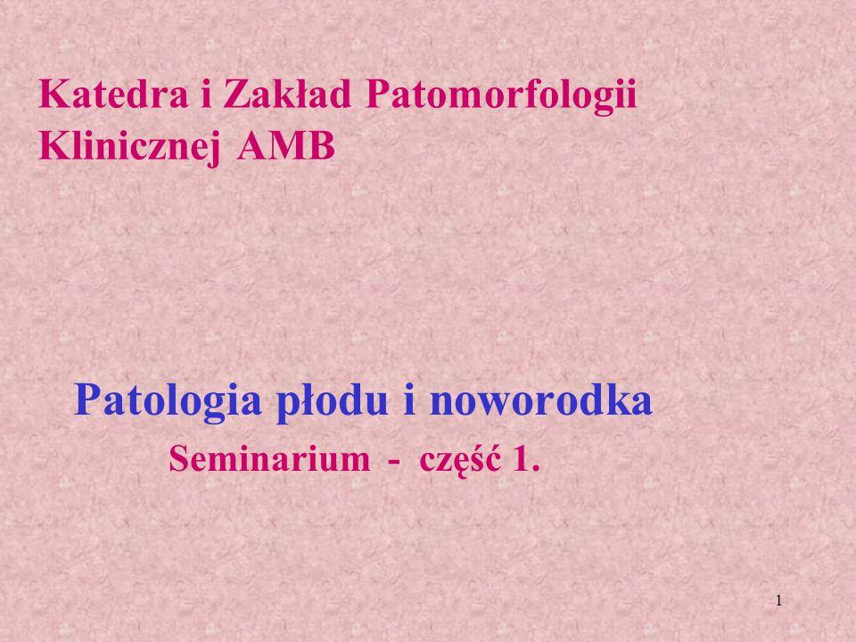 Katedra i Zakład Patomorfologii Klinicznej AMB