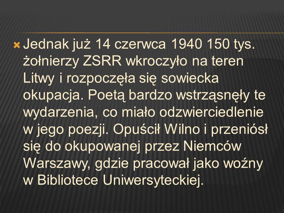 Jednak już 14 czerwca 1940 150 tys.