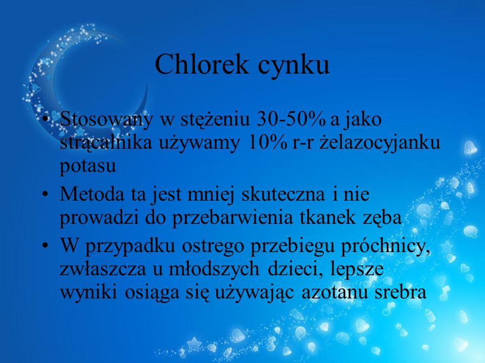 Chlorek cynku Stosowany w stężeniu 30-50% a jako strącalnika używamy 10% r-r żelazocyjanku potasu.