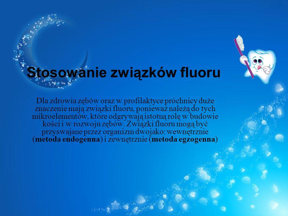 Stosowanie związków fluoru