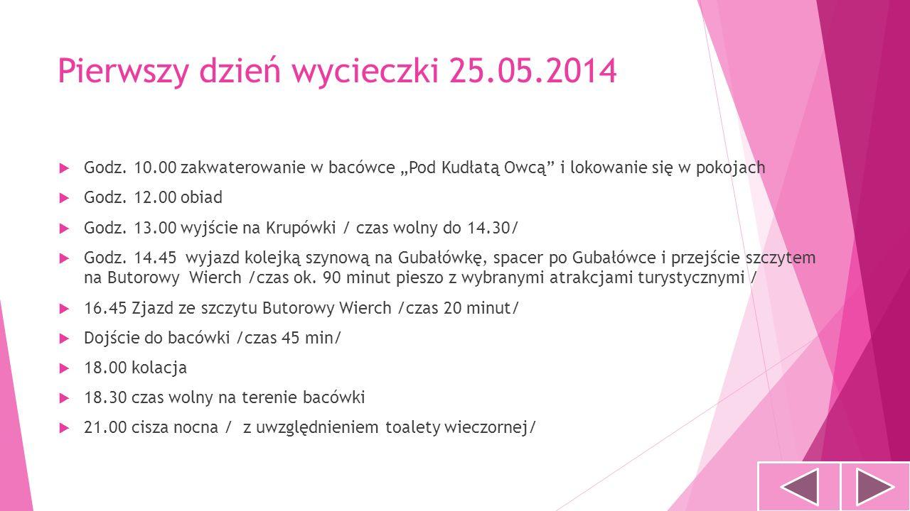 Pierwszy dzień wycieczki 25.05.2014