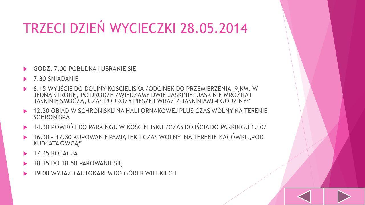 TRZECI DZIEŃ WYCIECZKI 28.05.2014