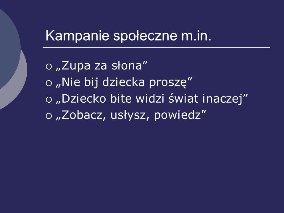 Kampanie społeczne m.in.
